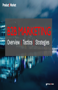 B2B Marketing - Overview | Tactics | Strategies - Anthony E Byrne