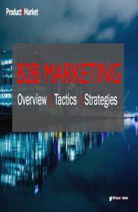B2B Marketing - Overview | Tactics | Strategies - Anthony E Byrne